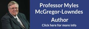 Professor Myles McGregor-Lowndes, author, click for details