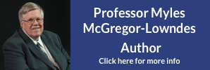 Professor Myles McGregor-Lowndes, author, click for details