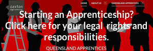 Click to visit our Queensland Apprentices legal information site